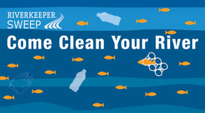 Join the Riverkeeper Sweep, May 4!