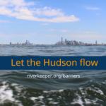 Let the Hudson flow